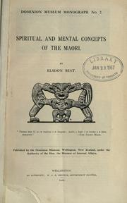 Spiritual and mental concepts of the Maori by Elsdon Best