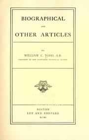 Biographical and other articles by Todd, William Cleaves
