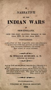 Narrative of the Indian wars in New-England by Hubbard, William
