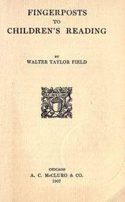 Fingerposts to children&#39;s reading by Walter Taylor Field