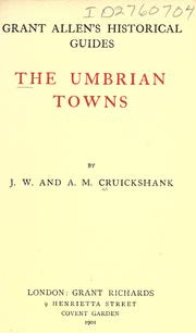 The Umbrian towns by J. W. Cruickshank