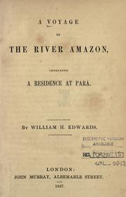 A voyage up the River Amazon by Edwards, William H.