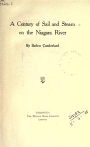 A century of sail and steam on the Niagara River by Barlow Cumberland