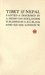 Tibet &amp; Nepal by Arnold Henry Savage Landor