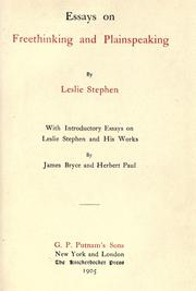 Essays on freethinking and plainspeaking by Stephen, Leslie Sir