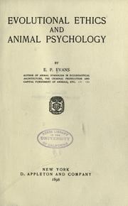 Evolutional ethics and animal psychology by E. P. Evans