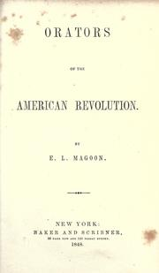 Orators of the American Revolution by Elias Lyman Magoon