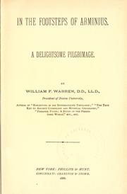 In the footsteps of Arminius by William Fairfield Warren