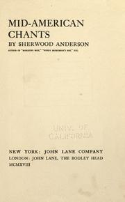 Mid-American chants by Sherwood Anderson