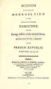 Scipio's reflections on Monroe's View of the conduct of the executive on the foreign affairs of the United States by Uriah Tracy