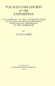 Palaces and courts of the exposition by Juliet James