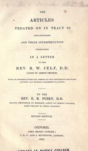 The articles treated on in Tract 90 reconsidered and their interpretation vindicated by Pusey, E. B.