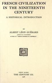 French civilization in the nineteenth century by Albert Léon Guérard