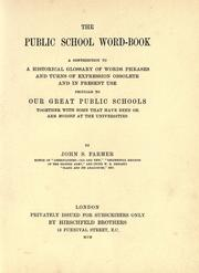 The public school word-book by Farmer, John Stephen