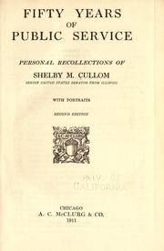 Fifty years of public service by Shelby M. Cullom