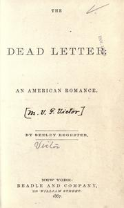 The dead letter by Metta Victoria Fuller Victor