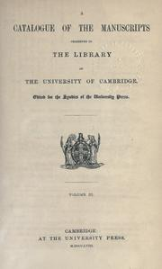 A catalogue of the manuscripts preserved in the library of the University of Cambridge by Cambridge University Library.