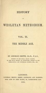History of Wesleyan Methodism by Smith, George