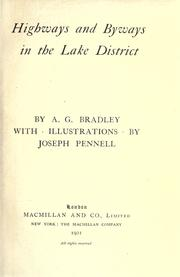 Highways and byways in the Lake district by A. G. Bradley