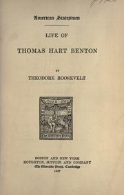 Life of Thomas Hart Benton by Theodore Roosevelt