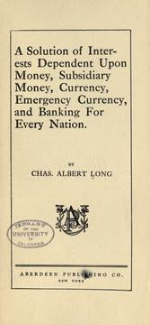A solution of interests dependent upon money, subsidiary money, currency, emergency currency, and banking for every nation PDF