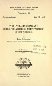 The Nyctaginaceae and Chenopodiaceae of northwestern South America by Paul Carpenter Standley