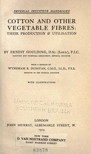 Cotton and other vegetable fibres by Ernest Goulding