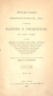 Speeches, correspondence, etc., of the late Daniel S. Dickinson of New York by Daniel S. Dickinson