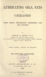 Lubricating oils, fats and greases by George H. Hurst