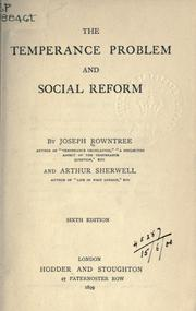 The temperance problem and social reform by Joseph Rowntree