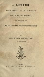 A letter addressed to His Grace the Duke of Norfolk by John Henry Newman