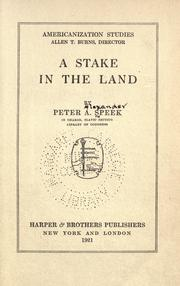 A stake in the land by Peter Alexander Speek