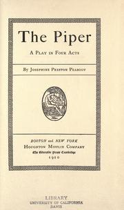 The piper by Peabody, Josephine Preston