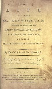 The life of the Rev. John Wesley, A.M by Thomas Coke