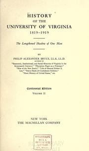 History of the University of Virginia, 1819-1919 by Philip Alexander Bruce