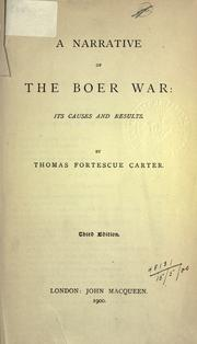 A narrative of the Boer War by Carter, Thomas Fortescue.