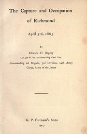 The capture and occupation of Richmond, April 3rd, 1865 by Edward Hastings Ripley