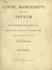 Coptic manuscripts brought from the Fayyum by W.M. Flinders Petrie .. by W. E. Crum
