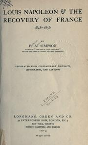 Louis Napoleon &amp; the recovery of France, 1848-1856 by Simpson, F. A.