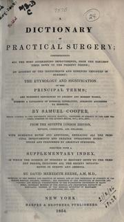 A dictionary of practical surgery by Cooper, Samuel