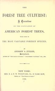 The forest tree culturist by Andrew S. Fuller