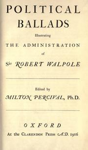 Political ballads illustrating the administration of Sir Robert Walpole by Percival, Milton Oswin
