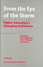 From the Eye of the Storm - Higher Educations Changing Institution