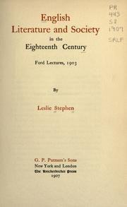 English literature and society in the eighteenth century by Stephen, Leslie Sir