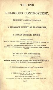 Cover of: The end of religious controversy by Milner, John
