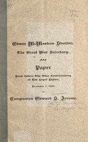 Edwin McMasters Stanton, the great war secretary by Edward Sparrow Jerome
