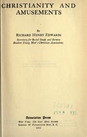 Christianity and amusements by Edwards, Richard Henry