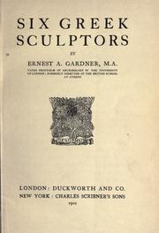 Cover of: Six Greek sculptors by Ernest Arthur Gardner