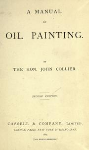 A manual of oil painting by John Collier