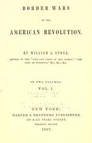 Border wars of the American revolution by William L. Stone
